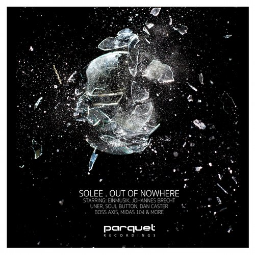 Solee - Out of Nowhere [PARQUETCD008]